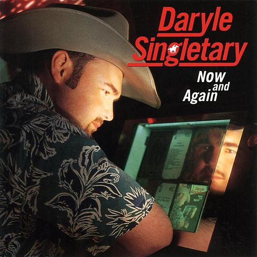 Now And Again de Daryle Singletary