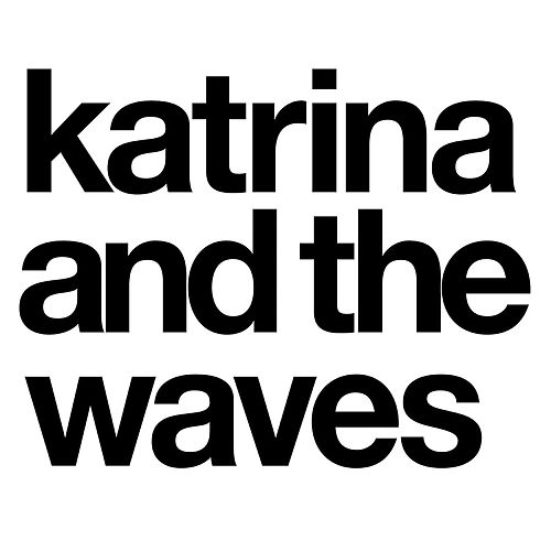 Katrina and the Waves by Katrina and the Waves