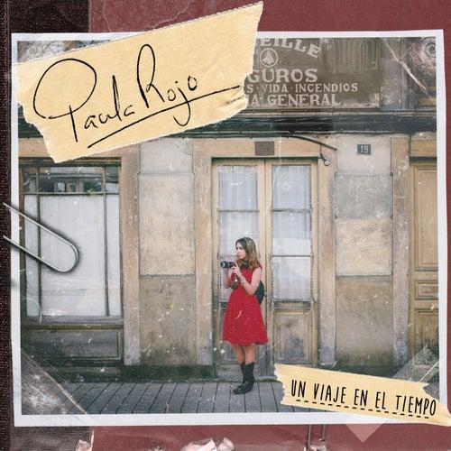 Un Viaje en el Tiempo de Paula Rojo
