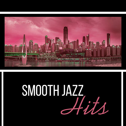Smooth Jazz Hits – Jazz Lounge, Relaxed Jazz, Instrumental Music, Easy Listening Jazz 2017 de Acoustic Hits
