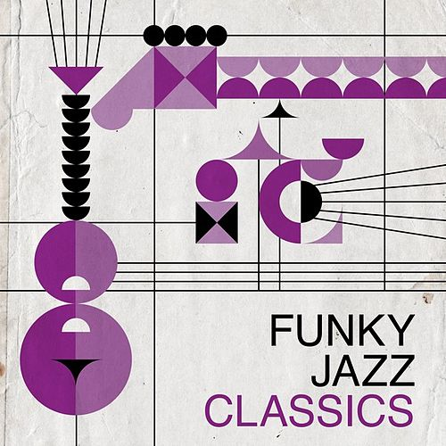 Funky Jazz Classics by Various Artists