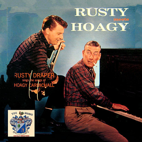 Rusty Meets Hoagy de Rusty Draper