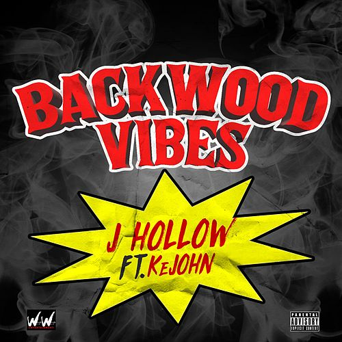 Backwood Vibes by Jhollow