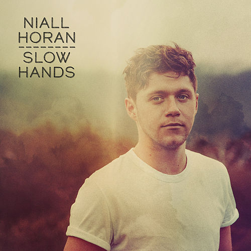 Slow Hands von Niall Horan