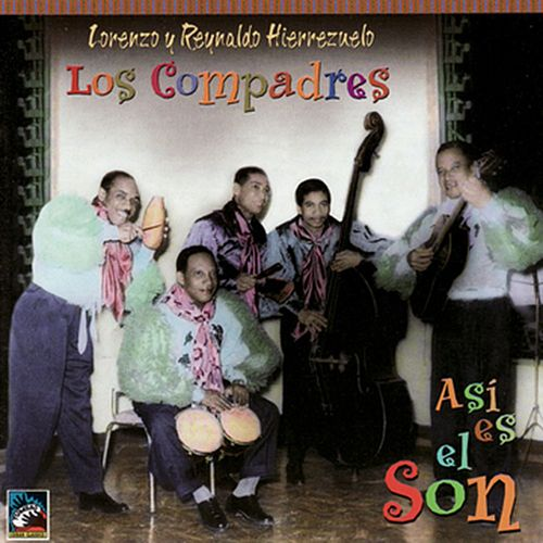 Asi Es El Son by Los Compadres
