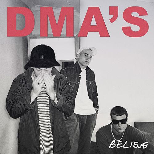 Believe (Triple J Like A Version) van DMA's