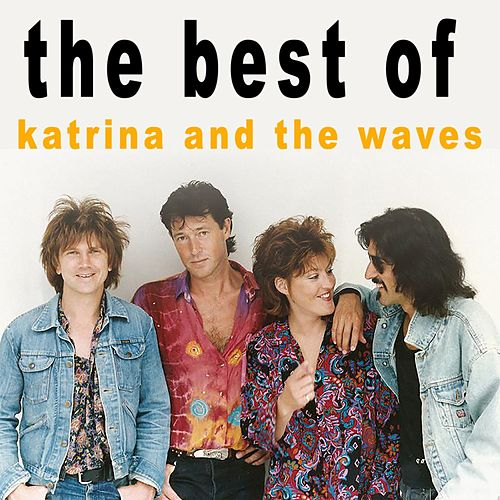 The Best of Katrina and the Waves de Katrina and the Waves