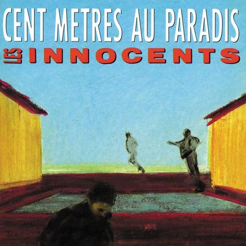 Cent metres au paradis de Les Innocents