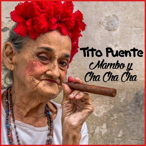 Mambo y Cha Cha Cha (Remastered) de Tito Puente