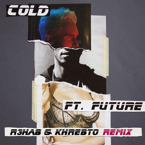 Cold (R3hab & Khrebto Remix) de Maroon 5