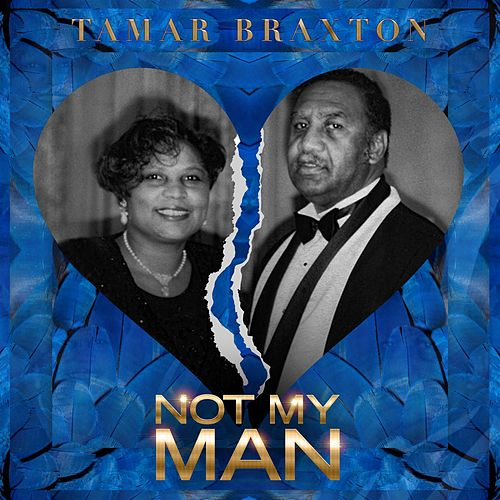 My Man (Radio Edit) - Single de Tamar Braxton