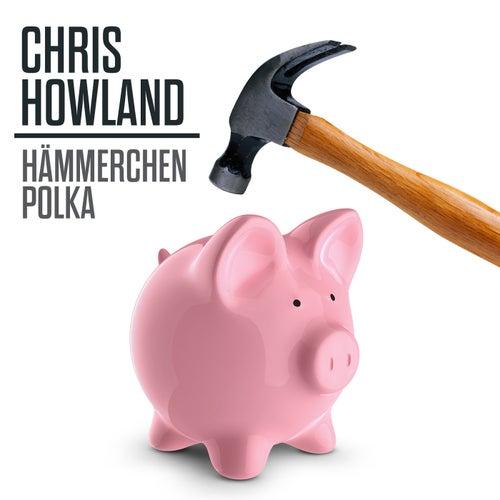 Hämmerchen Polka de Chris Howland