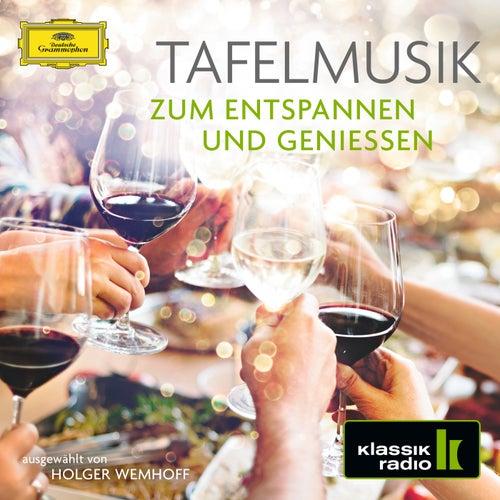 Tafelmusik - Zum Entspannen und Genießen von Various Artists