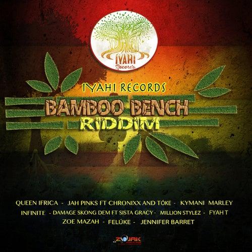 Bamboo Bench Riddim von Various Artists