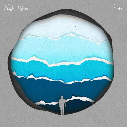Sink by Noah Kahan