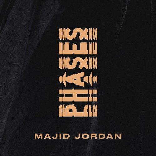 Phases by Majid Jordan