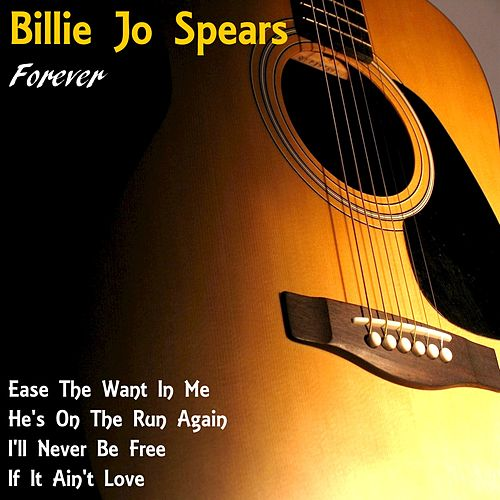 Billie Jo Spears Forever by Billie Jo Spears