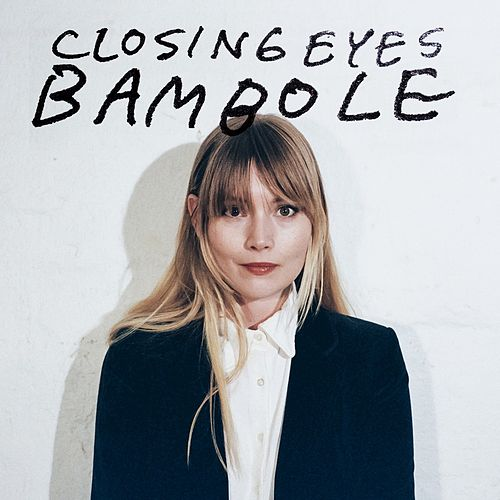 Bambole by Closing Eyes