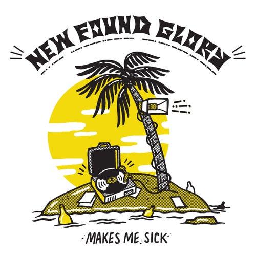 Makes Me Sick de New Found Glory