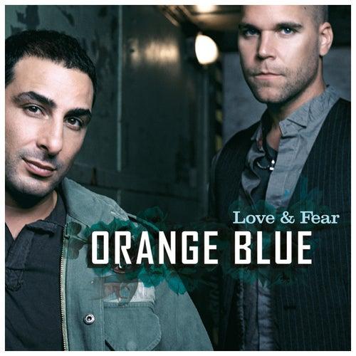 Love & Fear von Orange Blue