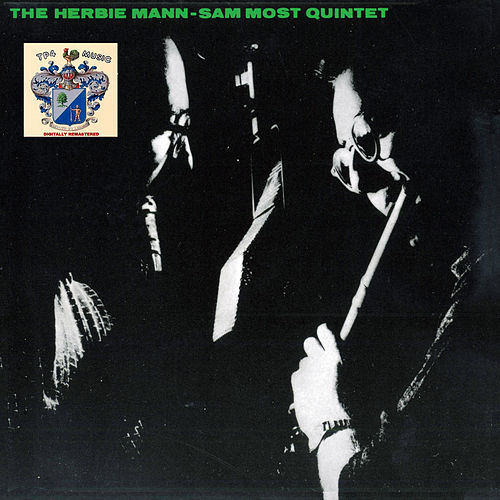 The Herbie Mann - Sam Most Quintet by Herbie Mann