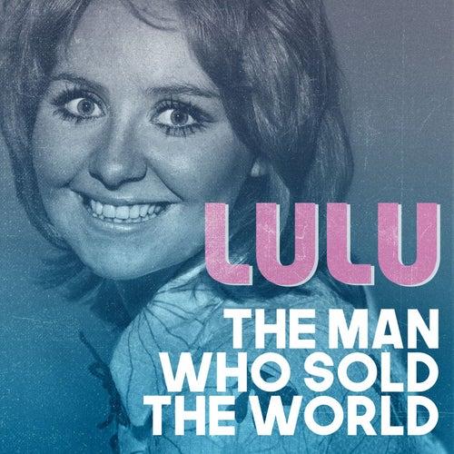The Man Who Sold the World von Lulu