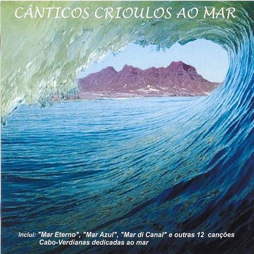 Cânticos Crioulos Ao Mar di Various Artists