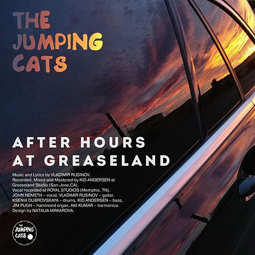 After Hours at Greaseland von The Jumping Cats