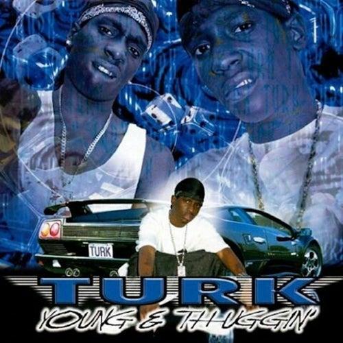Young n Thuggin von Hotboy Turk