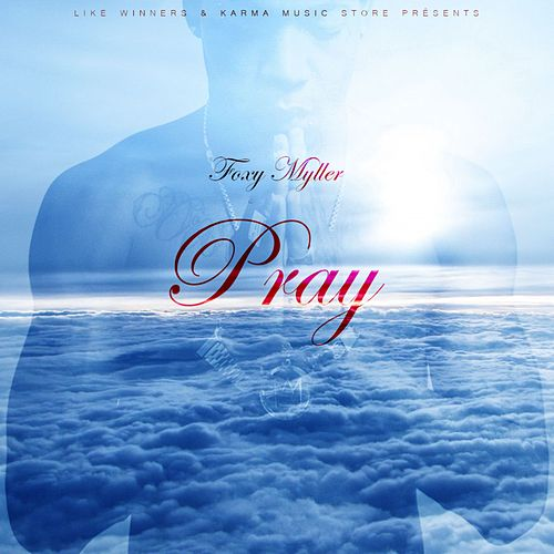Pray by Foxy Myller