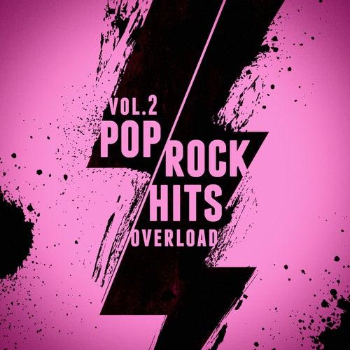 Pop-Rock Hits Overload, Vol. 2 de Various Artists