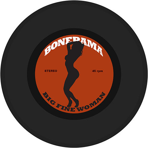 Big Fine Woman - single by Bonerama