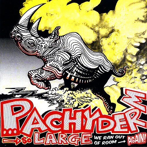 Pachyderm: So Large We Ran Out of Room... Again! de Various Artists