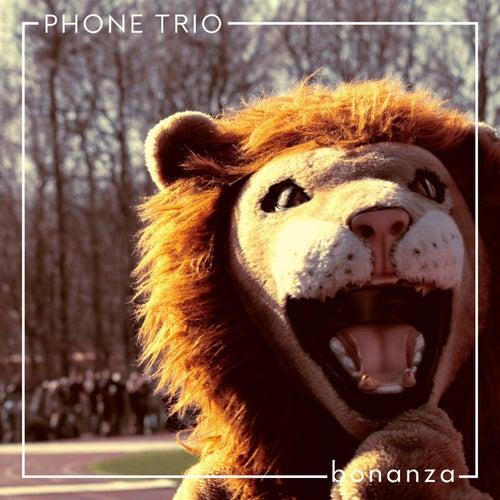Bonanza by Phone Trio