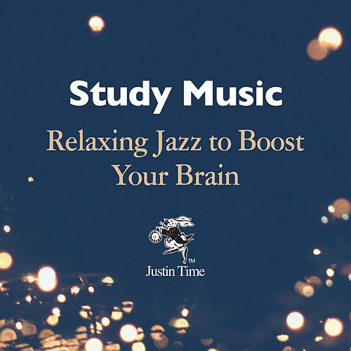 Study Music: Relaxing Jazz to Boost Your Brain von Various Artists