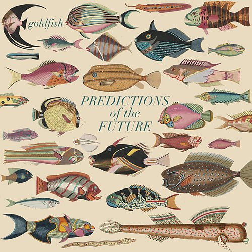 Predictions of the Future de Goldfish