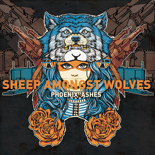 Sheep Amongst Wolves de Phoenix' Ashes