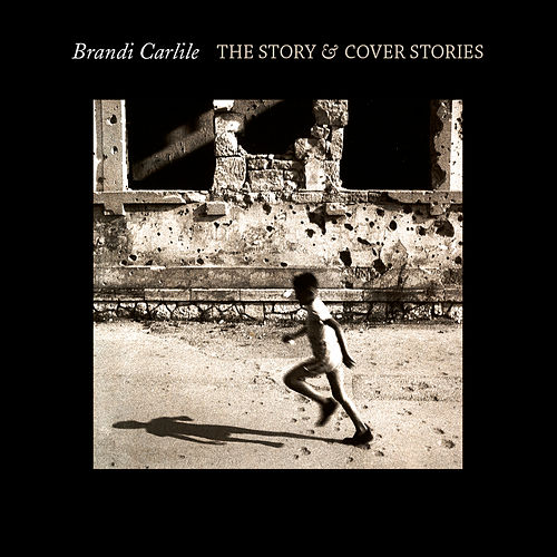 The Story & Cover Stories de Brandi Carlile
