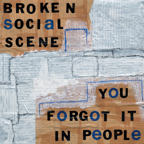 You Forgot It In People by Broken Social Scene