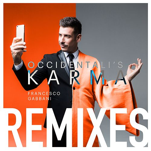 Occidentali's Karma (Remixes) de Francesco Gabbani