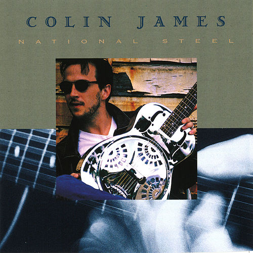 National Steel de Colin James