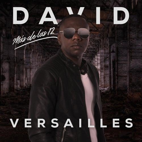 Mas de las 12 de David Versailles