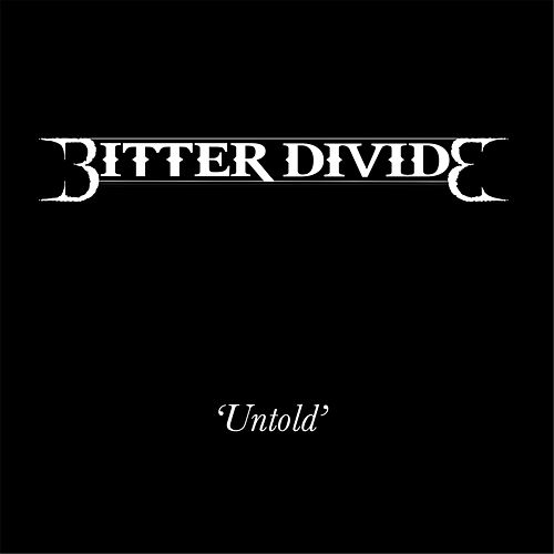 Untold by Bitter Divide