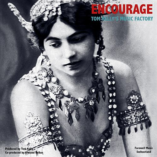 Encourage by Tom Kelly's Music Factory