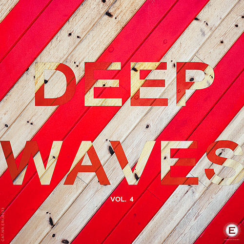 Deep Waves, Vol. 4 by Various Artists