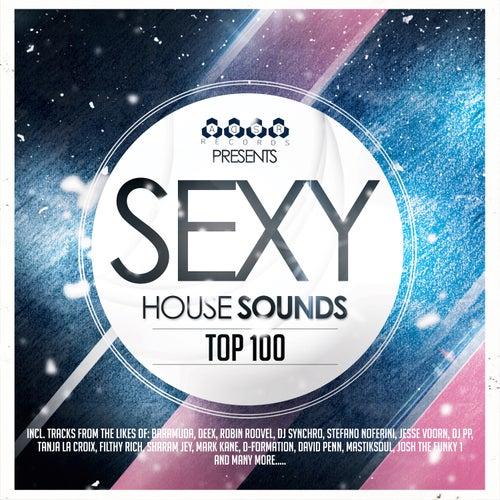 Sexy House Sounds Top 100 de Various Artists