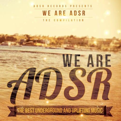 We Are ADSR de Various Artists