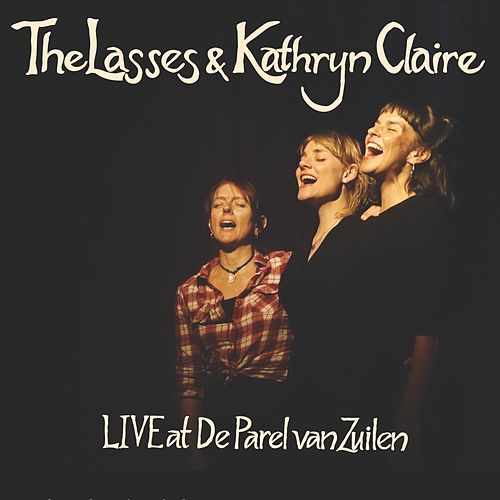 Live at De Parel Van Zuilen by The Lasses