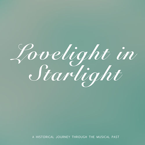 Lovelight In Starlight by Dorothy Lamour