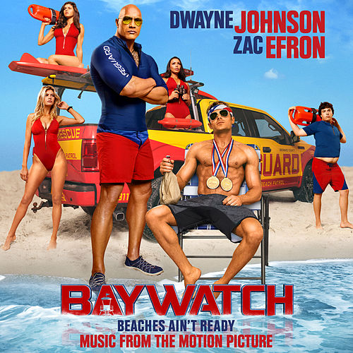 Baywatch (Music From The Motion Picture) de Various Artists